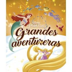 PRINCESAS GRANDES AVENTURERAS, RECOPILATORIO DE CUENTOS DISNEY