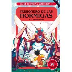ELIGE TU PROPIA AVENTURA 7, PRISIONERO DE LAS HORMIGAS