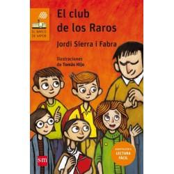 EL CLUB DE LOS RAROS , LECTURA FÁCIL