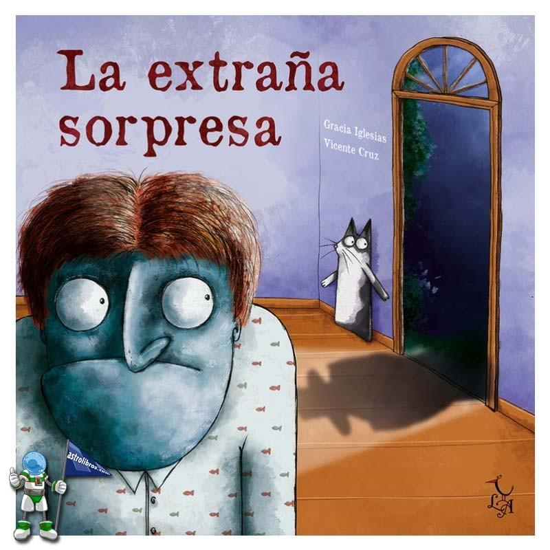 LA EXTRAÑA SORPRESA, LA EXTRAÑA VISITA 2