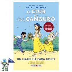 EL CLUB DE LAS CANGURO 6, UN GRAN DÍA PARA KRISTY