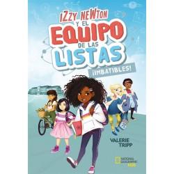 IZZY NEWTON Y EL EQUIPO DE LAS LISTAS 1 ¡IMBATIBLES!