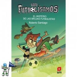LOS FUTBOLÍSIMOS 19, EL MISTERIO DE LAS BRUJAS FUTBOLISTAS