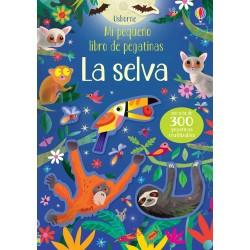LA SELVA, MI PEQUEÑO LIBRO DE PEGATINAS USBORNE