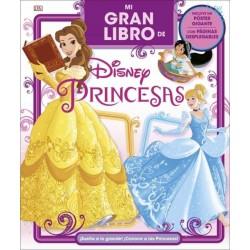 MI GRAN LIBRO DE DISNEY PRINCESAS