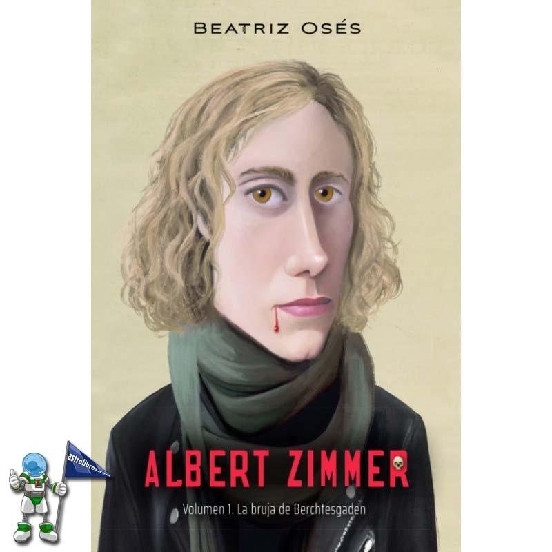 ALBERT ZIMMER 1, LA BRUJA DE BERCHTESGADEN
