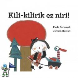 KILI-KILIRIK EZ NIRI! LETRA TXIKIA BILDUMA