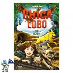 CHICA LOBO 3, LA GRUTA SECRETA