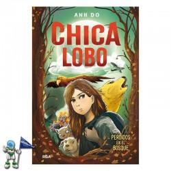 CHICA LOBO 1, PERDIDOS EN EL BOSQUE