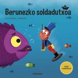 BERUNEZKO SOLDADUTXOA, HIZKI LARRIEKIN