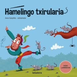 HAMELINGO TXIRULARIA, HIZKI LARRIEKIN