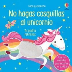 NO HAGAS COSQUILLAS AL UNICORNIO, TOCO Y ESCUCHO USBORNE