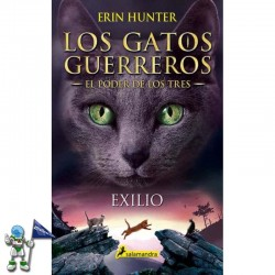LOS GATOS GUERREROS, EXILIO, EL PODER DE LOS TRES 3