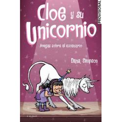 CLOE Y SU UNICORNIO 7, AMIGAS SOBRE EL ESCENARIO