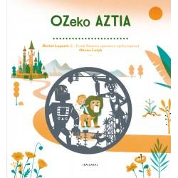 OZEKO AZTIA , MAGO DE OZ EN EUSKERA
