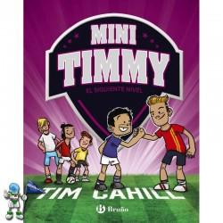 MINI TIMMY 9, EL SIGUIENTE NIVEL