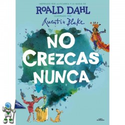 NO CREZCAS NUNCA, ÁLBUM ILUSTRADO DE ROALD DAHL