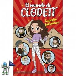 EL MUNDO DE CLODETT 8, SUPERLÍO FARAÓNICO