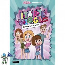 ITARTE VLOGS FAMILY 1, SUPERAVENTURA EN FAMILIA