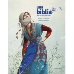 UNA BIBLIA | NUEVO TESTAMENTO, RÚSTICA, RÉBECA DAUTREMER