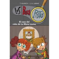 LOS BUSCAPISTAS 3, EL CASO DEL ROBO DE LA MONA LOUISA