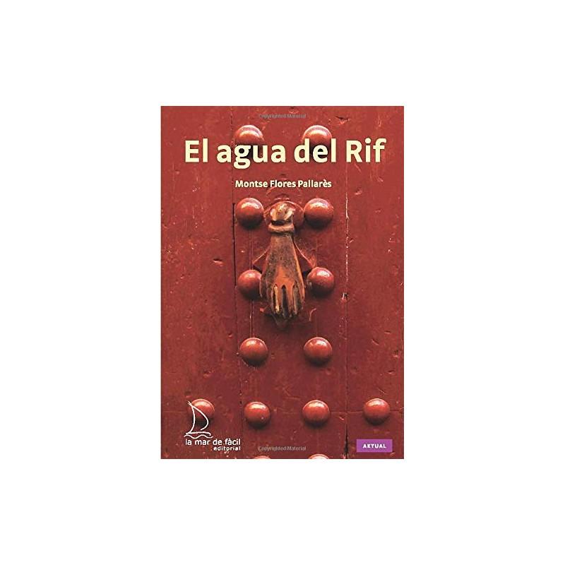 EL AGUA DEL RIF , LECTURA FÁCIL