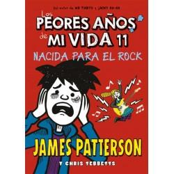 LOS PEORES AÑOS DE MI VIDA 11, NACIDA PARA EL ROCK
