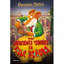 UNAS VACACIONES TERRIBLES EN VILLA ROÑOSA , GERONIMO STILTON 76