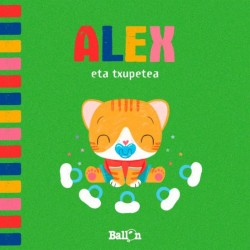 ALEX ETA TXUPETEA
