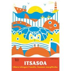 ITSASOA, LIBURU TOLESGARRI HANDIA.