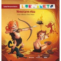 LUR ETA AMETS 1 , MEMORIAREN EHIZA , EUSKAL HERRIAREN HISTORIA