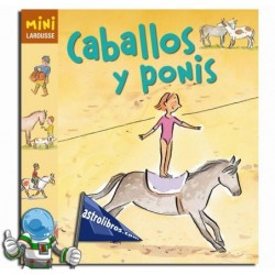 CABALLOS Y PONIS | MINI LAROUSSE