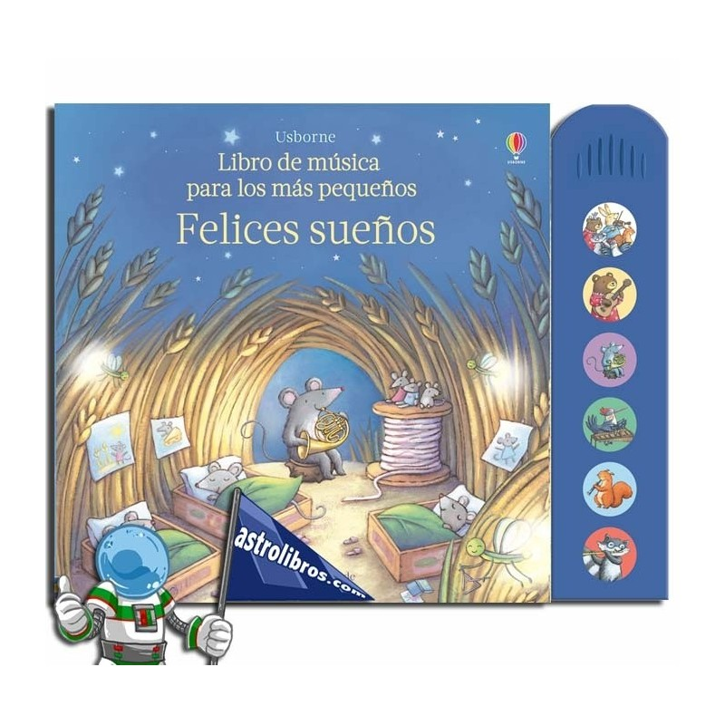Libro de música para los más pequeños. Felices sueños. Libro con sonidos.