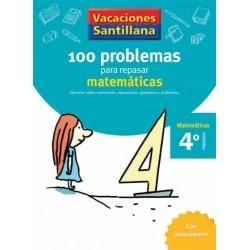 VACACIONES SANTILLANA 4 PRIMARIA 100 PROBLEMAS PARA REPASAR MATEMATICAS