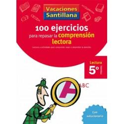 VACACIONES SANTILLANA 5 PRIMARIA 100 EJERCICIO PARA MEJORAR LA COMPRENSION LECTO
