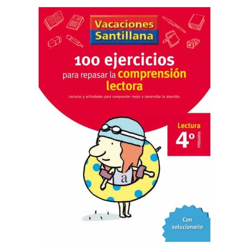 VACACIONES SANTILLANA 4 PRIMARIA 100 EJERCICIO PARA MEJORAR LA COMPRESION LECTOR