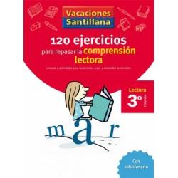 VACACIONES SANTILLANA 3 PRIMARIA 120 EJERCICIOS PARA MEJORAR LA COMPRENSION LECT