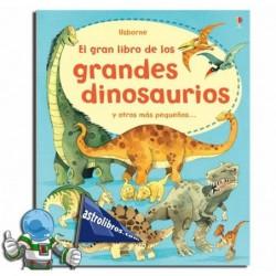 EL GRAN LIBRO DE LOS GRANDES DINOSAURIOS Y OTROS MÁS PEQUEÑOS | LIBRO DESPLEGABLE