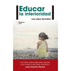 EDUCAR EN LA INTERIORIDAD