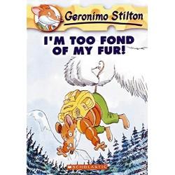 I AM TOO FOND OF MY FUR, GERONIMO STILTON EN INGLÉS