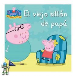 PEPPA PIG, EL VIEJO SILLÓN DE PAPA
