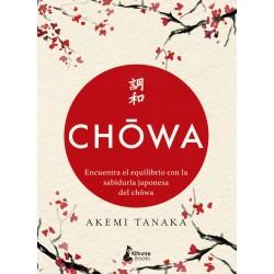 CHOWA, ENCUENTRA EL EQUILIBRIO CON LA SABIDURÍA JAPONESA DEL CHOWA