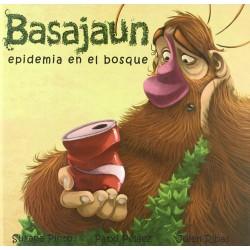 BASAJAUN , EPIDEMIA EN EL BOSQUE