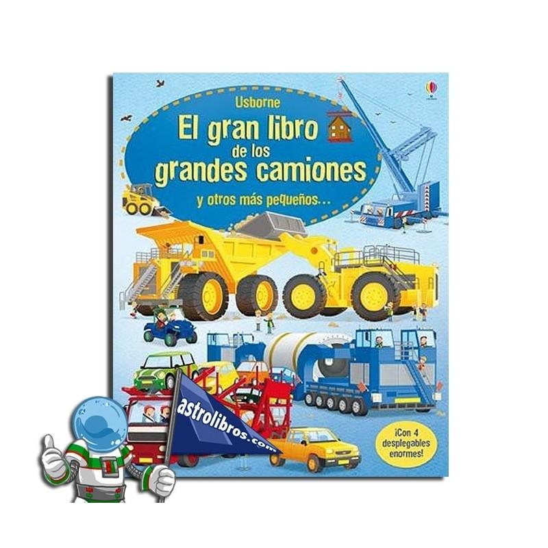 El gran libro de los grandes camiones y otros más pequeños.