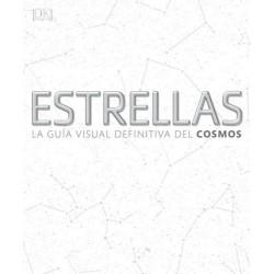 ESTRELLAS, LA GUÍA VISUAL DEFINITIVA DEL COSMOS