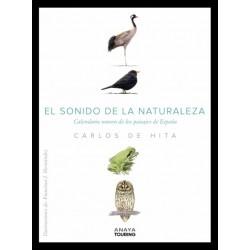 EL SONIDO DE LA NATURALEZA, CALENDARIO SONORO DE LOS PAISAJES DE ESPAÑA
