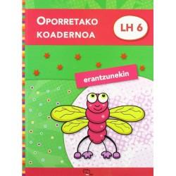 OPORRETAKO KOADERNOA 6 (ERANTZUNEKIN)