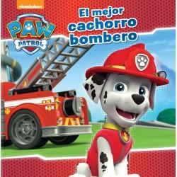 PAW PATROL / PATRULLA CANINA, EL MEJOR CACHORRO BOMBERO