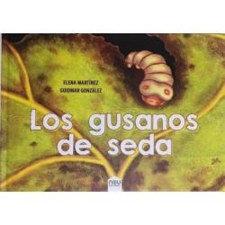 LOS GUSANOS DE SEDA