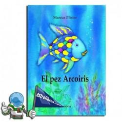 El pez Arcoiris.